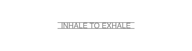 inhale-to-exhale